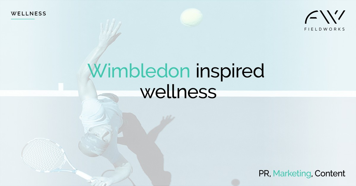 190731_Social Card_Wimbledon Inspired Wellness