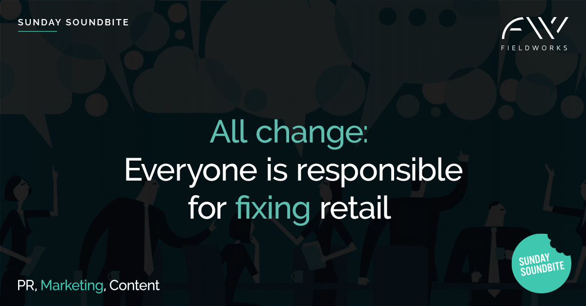 image of Everyone is responsible for fixing retail